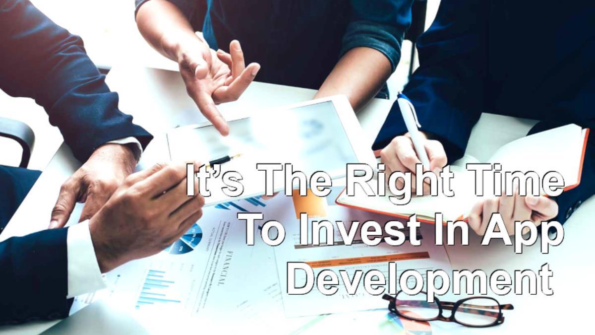 چرا الان بهترین زمان برای سرمایه گذاری در توسعه اپلیکیشن های موبایل است؟