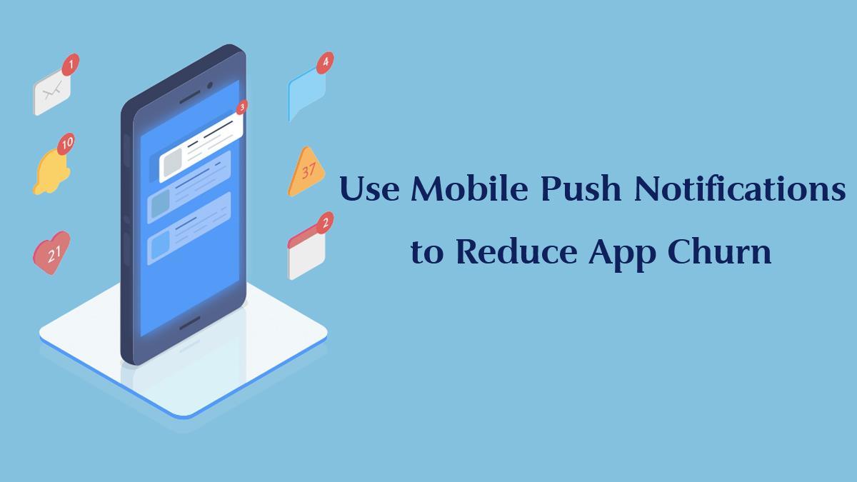 اهمیت پوش نوتیفیکیشن در کاهش ریزش کاربران اپلیکیشن موبایل