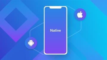 5 مزیت اصلی توسعه اپلیکیشن Native